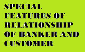 Banker customer relationship