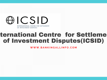 International Centre for Settlement of Investment Disputes(ICSID)