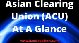 Asian Clearing Union (ACU) At A Glance