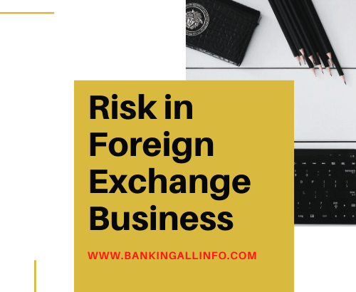 Risk in Foreign Exchange Business