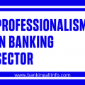 Professionalism in Banking Sector
