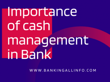 Importance of cash management in Bank