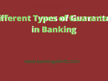 Different Types of Guarantee in Banking