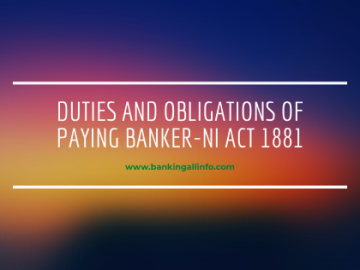 Duties and Obligations of Paying Banker-NI Act 1881