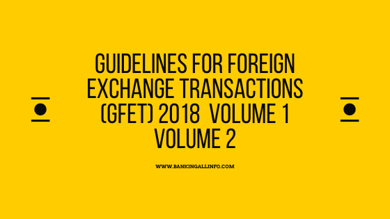 Guidelines for Foreign Exchange Transactions (GFET) 2018 Volume 1 Volume 2