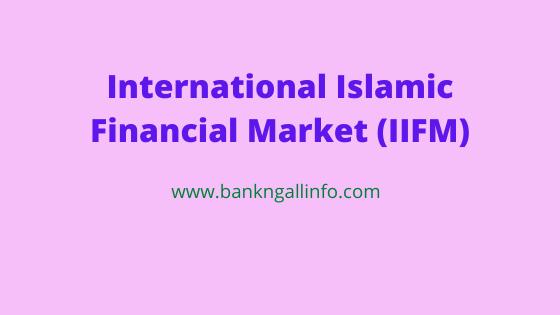 International Islamic Financial Market (IIFM)