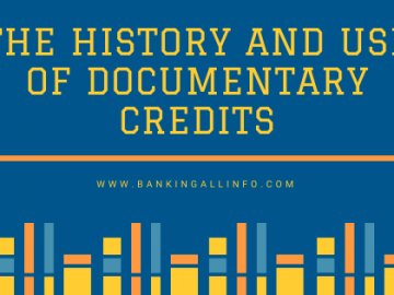 The history and use of documentary credits