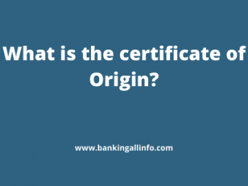 What is the certificate of Origin_