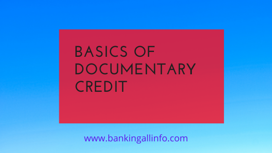 Basics of Documentary Credit