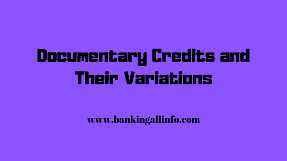 Documentary Credits and Their Variations