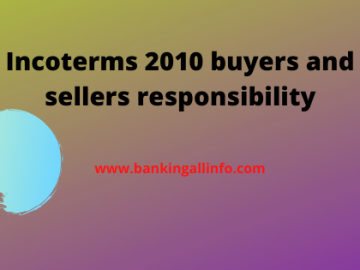 Incoterms 2010 buyers and sellers responsibility