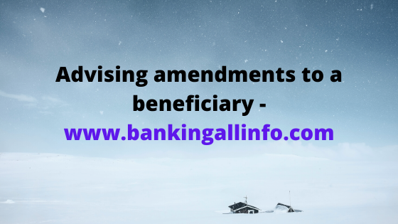 Advising amendments to a beneficiary - www.bankingallinfo.com