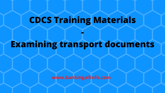 CDCS Training Materials - Examining transport documents