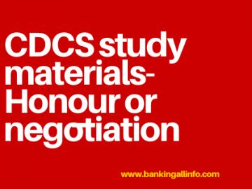 CDCS study materials-Honour or negotiation