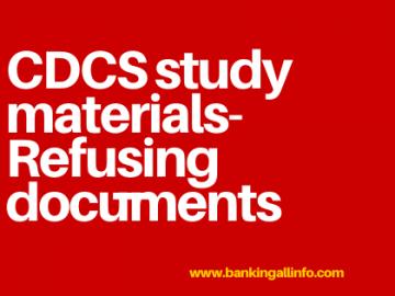 CDCS study materials-Refusing documents
