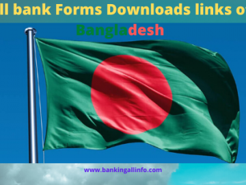 All bank Forms Downloads links of Bangladesh
