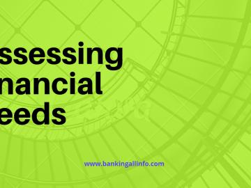 Assessing Financial needs