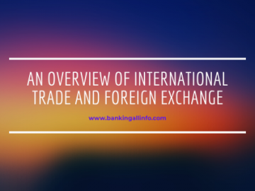 An Overview of International Trade and Foreign Exchange