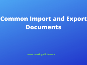 Common Import and Export Documents