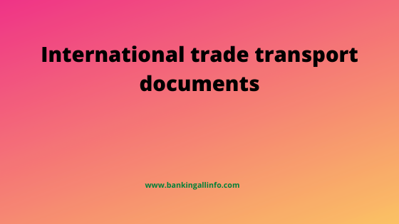 International trade transport documents