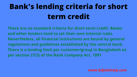 Bank's lending criteria for short term credit