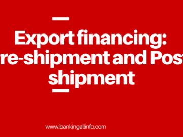 Export financing_ Pre-shipment and Post-shipment