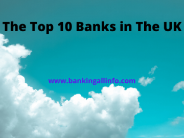 The Top 10 Banks in The UK