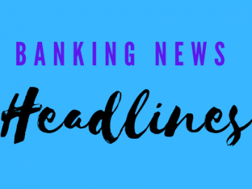 Banking News Headline