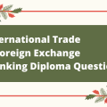 International Trade & Foreign Exchange-Banking Diploma Question