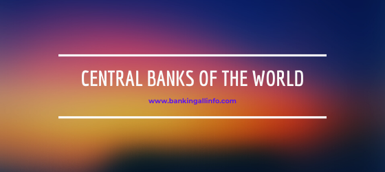 Central Banks of the World
