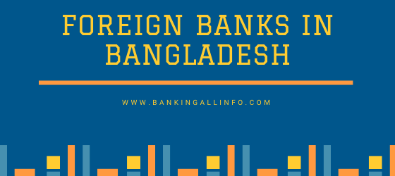 Foreign Banks in Bangladesh