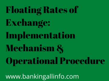 Floating Rates of Exchange_ Implementation Mechanism & Operational Procedure