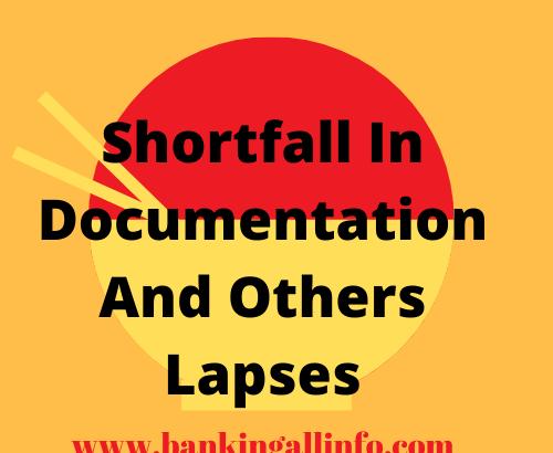 Shortfall documentation and others lapses