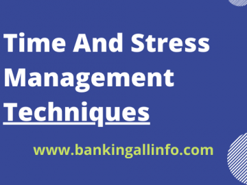 Time And Stress Management Techniques