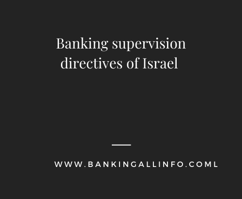 Banking supervision directives of Israel