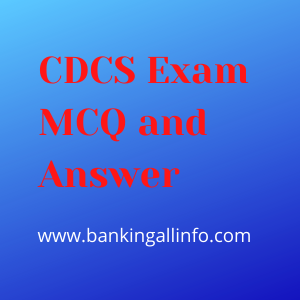 CDCS Exam MCQ and Answer