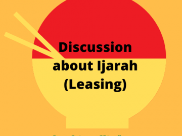Discussion about Ijarah (Leasing)