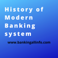 History of Modern Banking system