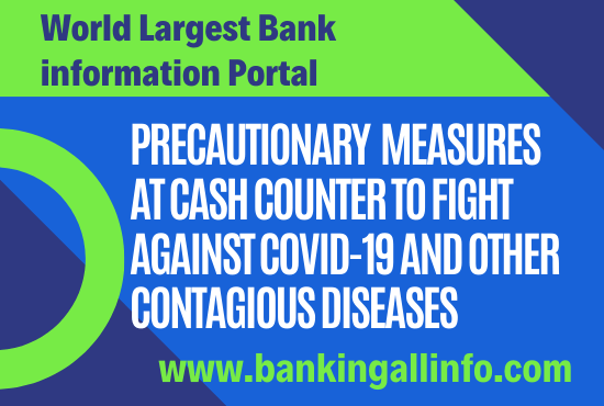 Precautionary Measures at Cash Counter to Fight against Covid-19 and other Contagious Diseases