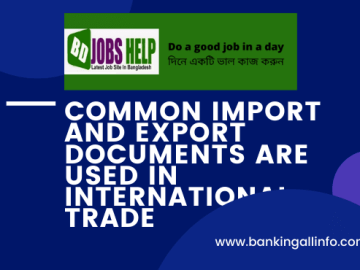 Common Import and Export Documents are used In International Trade