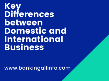 Key Differences between Domestic and International Business