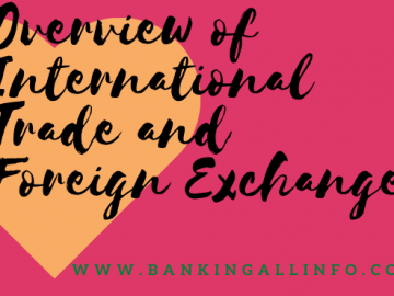 Overview of International Trade and Foreign Exchange